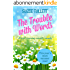 The Trouble With Words: a heart-warming romantic comedy (English Edition)