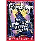 Werewolf of Fever Swamp (Classic Goosebumps #11)