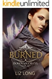 Burned: A Donovan Circus Novel (Donovan Circus Series Book 2)