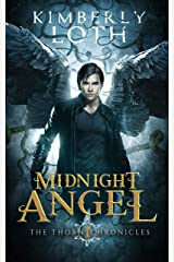 Midnight Angel (The Thorn Chronicles Book 1) Kindle Edition