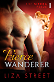 Fierce Wanderer: Sierra Pride, Book 1