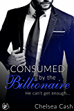Consumed by the Billionaire: He can't get enough... (Seduced in Sin City Book 3)
