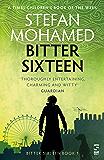 Bitter Sixteen (The Bitter Sixteen Trilogy Book 1)