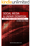 Social Media and Unfair Dismissal: Don't tweet your way to a P45 (Employee Rescue Guide Book 2)