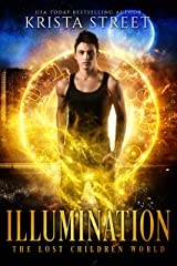 Illumination: The Lost Children World Book 3 (The Lost Children Series 6) Kindle Edition