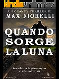 Quando sorge la Luna: un antico viaggio per Gordon Spada (Gordon Spada, #5)