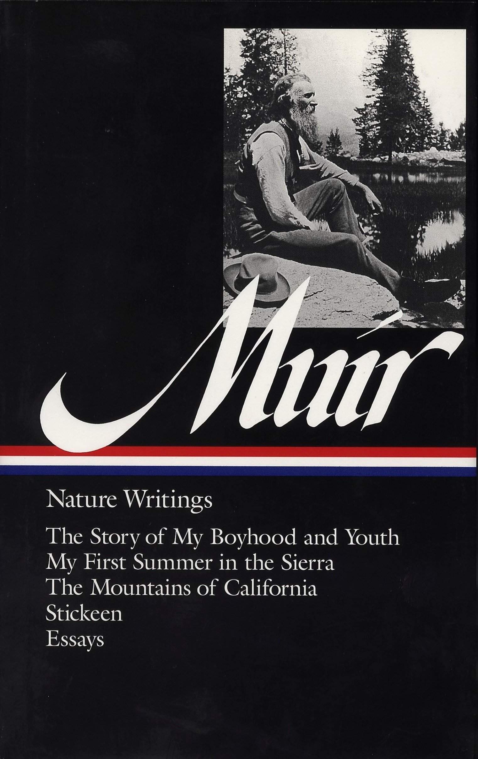 John Muir Nature Writings The Story Of My Boyhood And Youth My
