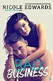 Bad Business: A Bad Boys of Sports Novel