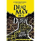 Dead Man in a Ditch (Fetch Phillips Book 2)