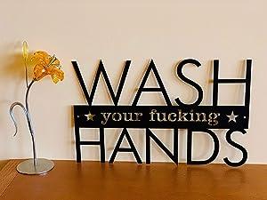 Wash Your Fucking Hands Funny Bathroom Sign Custom Housewarming Family Gift Metal Wall Art Personalized Hanging Sign Door Hanger Stay Safe Healthy Bathroom Humor Social Distancing COVID 19 Coronavirus