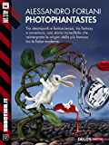 Photophantastes (Robotica.it)