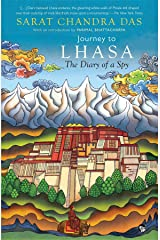 Journey to Lhasa: The Diary of a Spy Kindle Edition