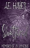 Shattered: Memoirs of an Amnesiac