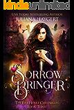 Sorrow Bringer (The Fire Heart Chronicles Book 3)