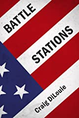 Battle Stations: a novel of the Pacific War (Crash Dive Book 3) Kindle Edition