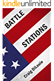 Battle Stations: a novel of the Pacific War (Crash Dive Book 3)