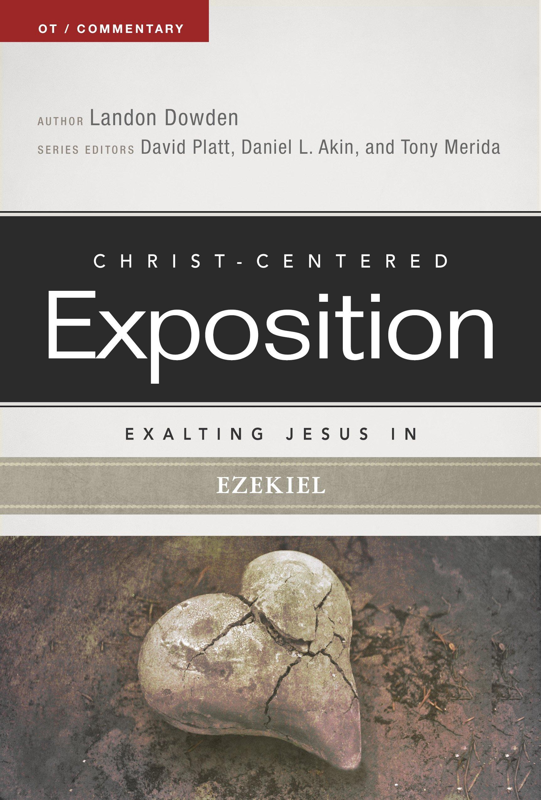 Exalting Jesus in Ezekiel (Christ-Centered Exposition Commentary) ebook