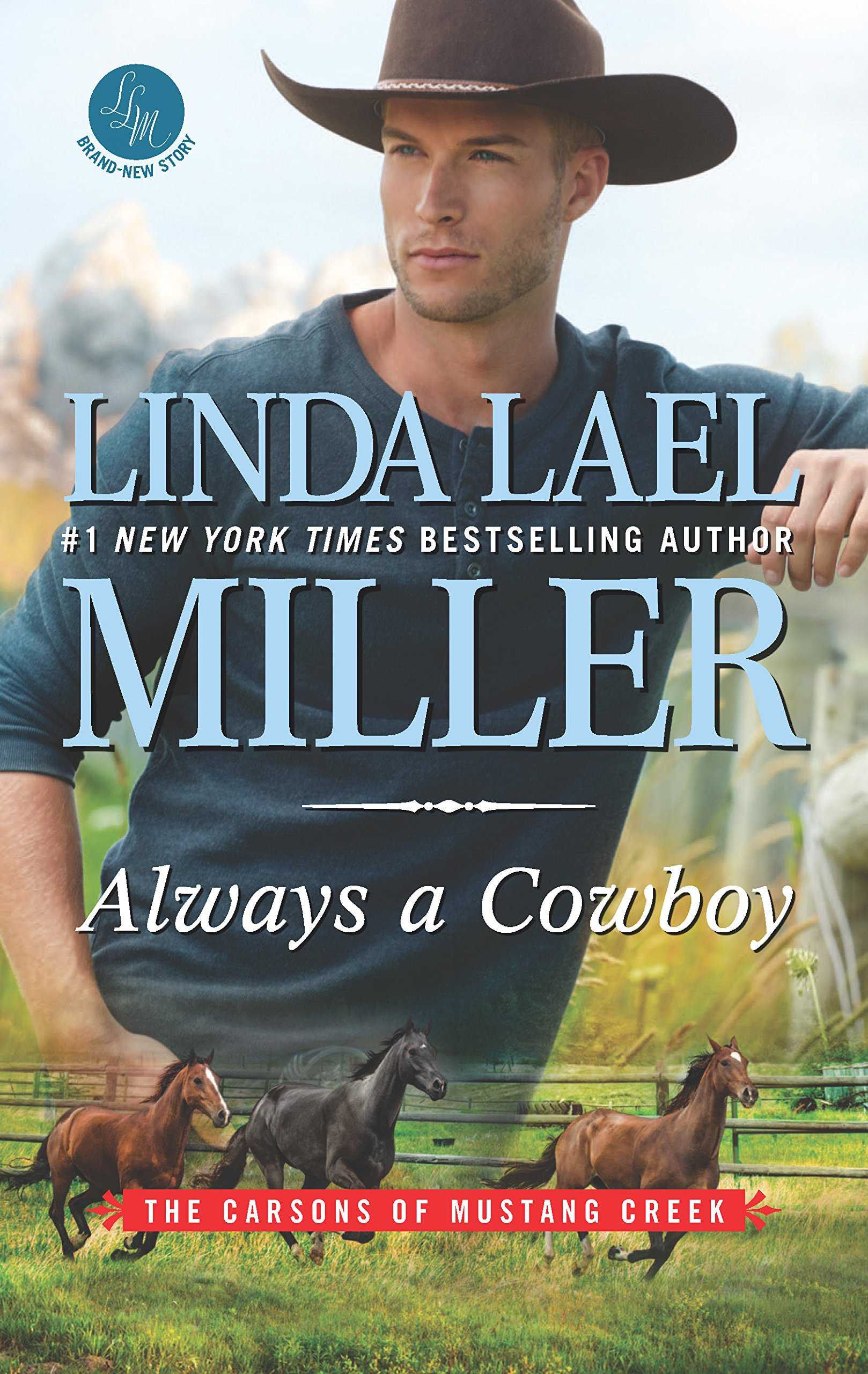 234b1d026e9 Always a Cowboy (The Carsons of Mustang Creek)  Linda Lael Miller ...