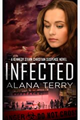 Infected (A Kennedy Stern Christian Suspense Novel Book 6) Kindle Edition