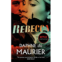 Rebecca: Now a Netflix Movie Starring Lily James and Armie Hammer (Virago Modern Classics Book 300)