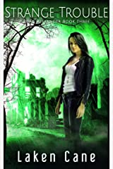 Strange Trouble (Rune Alexander Book 3) Kindle Edition