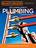 Black & Decker The Complete Guide to Plumbing Updated 7th Edition:Completely Updated to Current Codes (Black & Decker…