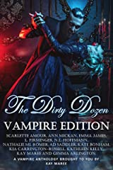 The Dirty Dozen - Vampire Edition Kindle Edition