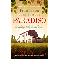 Paradiso: Utterly gripping and emotional historical fiction (The Paradiso Novels Book 1)