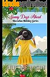 Sunny Days Ahead (Hawaiian Holiday Book 4)