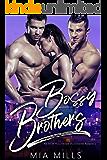Bossy Brothers: An MFM Hollywood Billionaire Romance