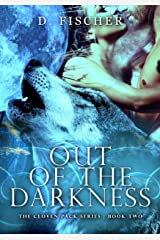 Out of the Darkness (The Cloven Pack Series: Book Two): Wolf Shifter Romance, Fated Mate Series Kindle Edition
