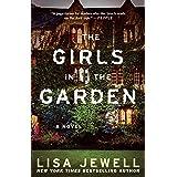 The Girls in the Garden: A Novel