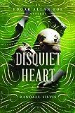 Disquiet Heart: A Novel (Edgar Allan Poe Mysteries)