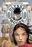 Ulysse Moore, Tome 07: La ville cachée