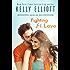 Fighting for Love: A Boston Love Novel