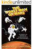 The Worst Man on Mars