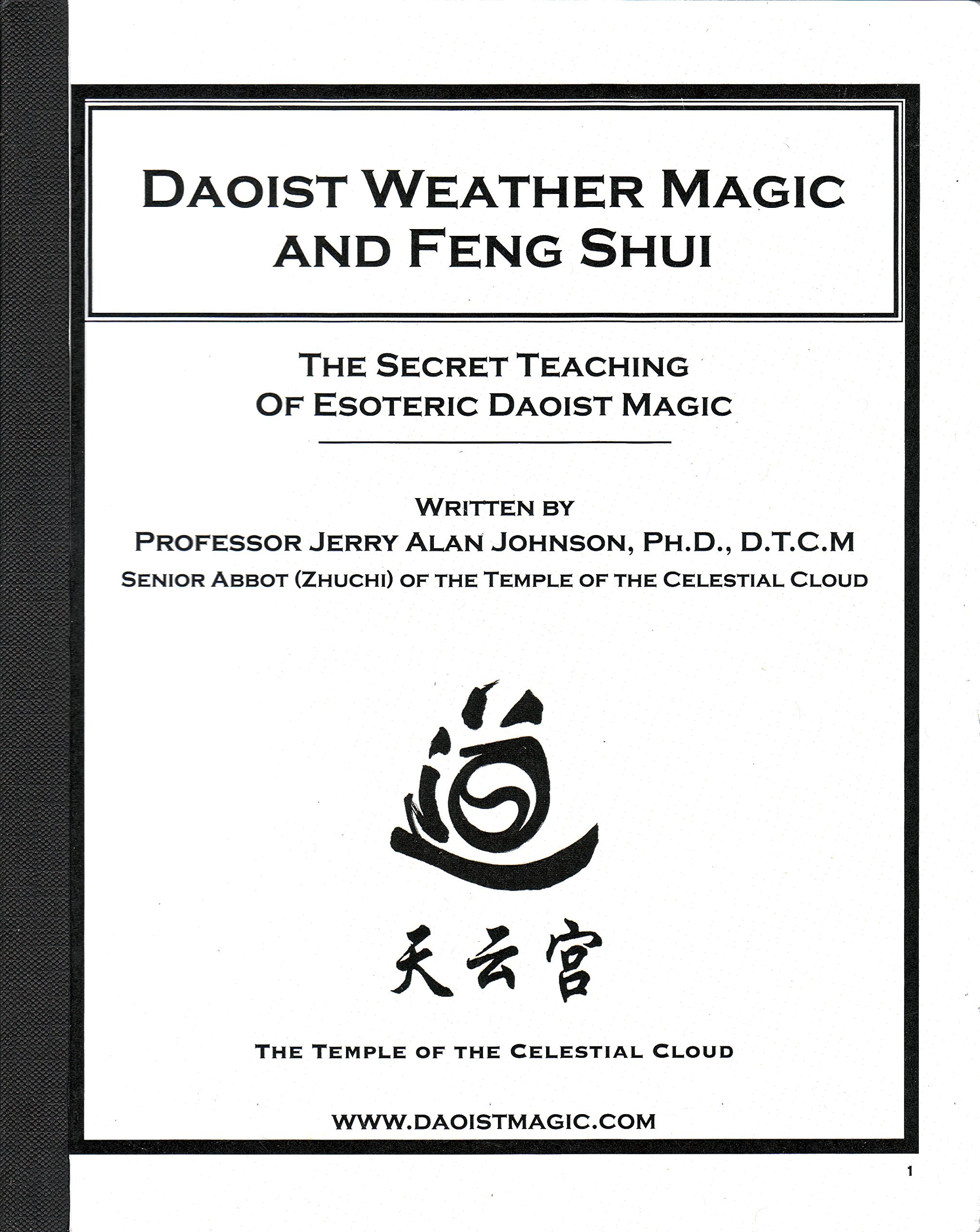 Daoist Weather Magic and Feng Shui: The Secret Teaching of Esoteric ...