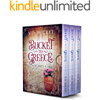 Bucket To Greece Collection Volumes 4 – 6 : Bucket To Greece Box Set 2