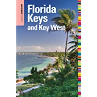 Insiders' Guide to Florida Keys and Key West (INSIDERS' GUIDE TO THE FLORIDA KEYS & KEY WEST)