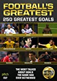 Football's Greatest - 250 Greatest Goals [DVD]
