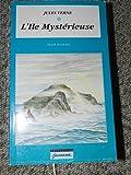 L'île mystérieuse : Texte intégral (Jeunesse)
