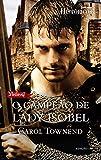 Históricos 148. O Campeão de Lady Isobel