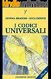 I codici universali (Stazione Celeste eBook)