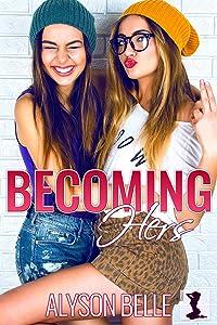 Becoming Hers: A Lesbian Gender Swap Romance