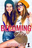 Becoming Hers: A Lesbian Gender Swap Romance (English Edition)