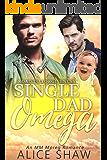 Single Dad Omega: A Non-Shifter Omegaverse M/M Mpreg Romance (Road To Forgiveness)