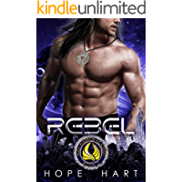 Rebel: A Sci Fi Academy Romance (Alien Warrior Academy Book 2)