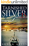 Tarnished Silver (Silver Mystery Series Book 1)