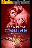 Cruise (Savage Disciples MC Book 6) (English Edition)
