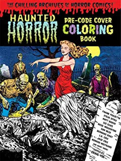Haunted Horror Pre Code Cover Coloring Book Volume 1 Chilling Archives Of Comics